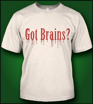 GOT BRAINS?